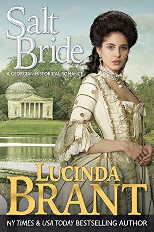 Salt Bride: A Georgian Historical Romance by Lucinda Brant