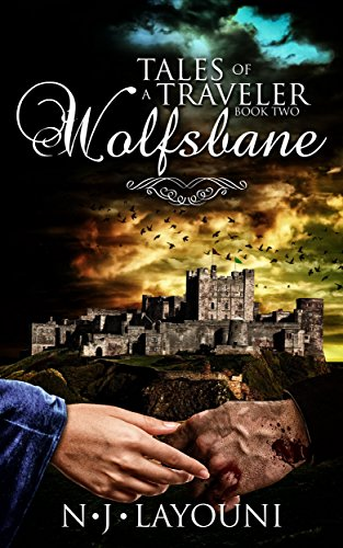 Wolfsbane: Tales of a Traveler: Book Two: Wolfsbane