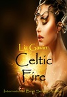 Celtic Fire Tour by Liz Gavin