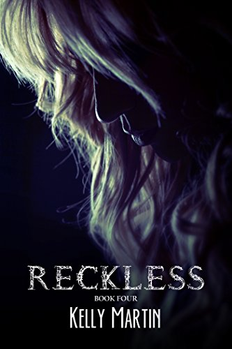 Reckless (Heartless, #4) by Kelly Martin