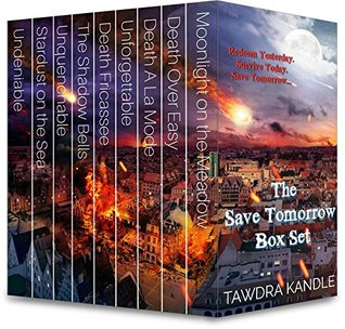 The Save Tomorrow Collection Box Set by Tawdra Kandle
