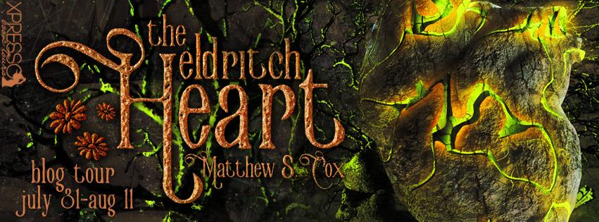 The Eldritch Heart by Matthew S. Cox
